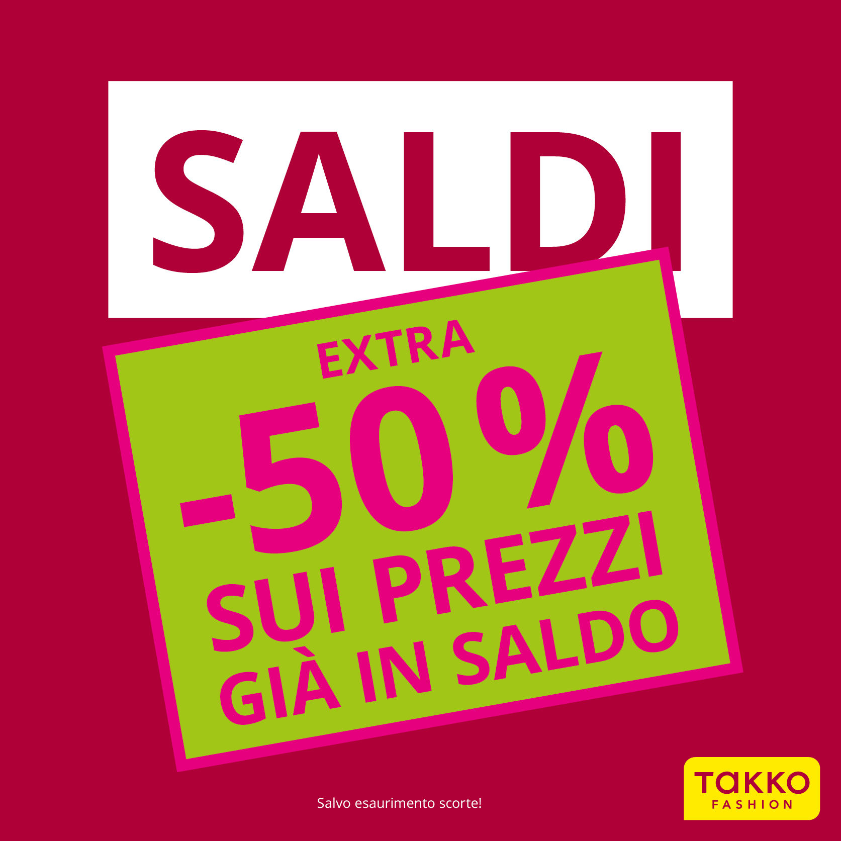 Super – Extra – Mega – Saldi Da TakkoFashion!